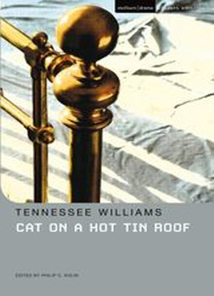 Methuen Student Editions: Cat on a Hot Tin Roof  [The Play]