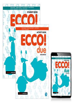 Ecco! Due [Student Book + Activity Book + Reader+]