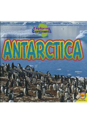 Exploring Continents: Antarctica