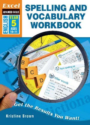 Excel Advanced Skills - Spelling and Vocabulary Workbook - Year 5