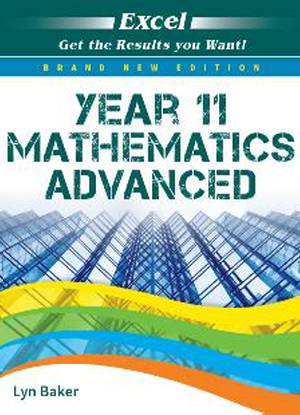 Excel Study Guide:  Year 11 Mathematics Advanced