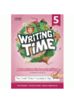 NSW Writing Time:  5 - Practice Book