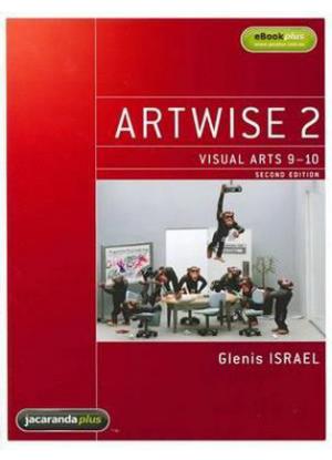 Artwise: 2 - Visual Arts 9-10 + eBookPlus