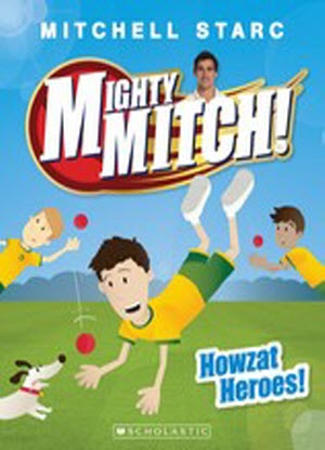Mighty Mitch!:   2 - Howzat Heroes!