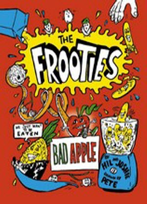 The Frooties:  1 - Bad Apple
