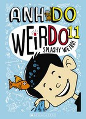 Weirdo:#11 - Splashy Weird!