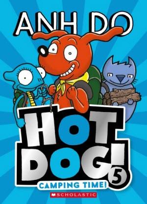 Hot Dog:  5 - Camping Time!