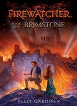 Fire Watcher:  1 - Brimstone