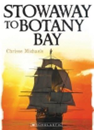 My Australian Story: Stowaway to Botany Bay
