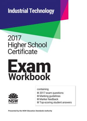 2017 HSC Exam Workbook:  Industrial Technology