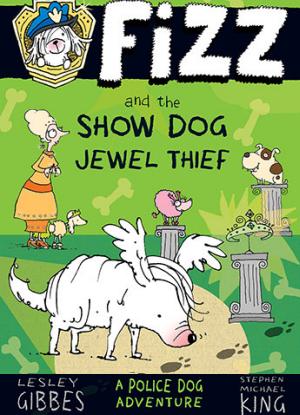 Fizz:  3 - Fizz and the Show Dog Jewel Thief