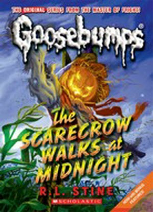 Goosebumps Classic:  16 - Scarecrow Walks at Midnight