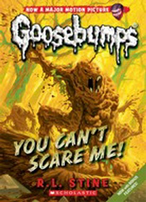 Goosebumps Classic:  17 - You Can't Scare Me!