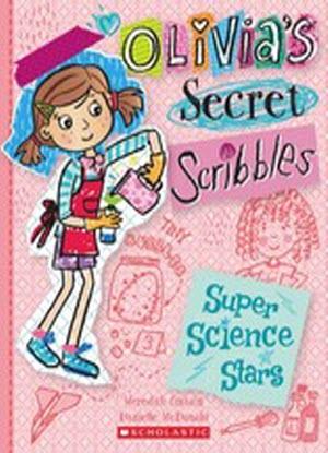 Olivia's Secret Scribbles:  4  -  Super Science Stars