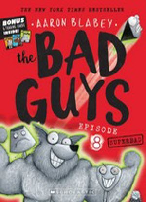 The Bad Guys Episode 8:   -  Superbad  [plus Trading Cards]