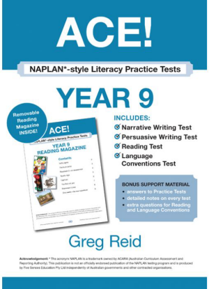 ACE! Naplan- Style Literacy Practice Tests Year 9 with Year 9 Reading Magazine
