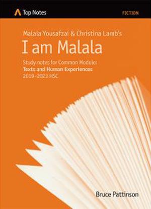 Top Notes:  Malala Yousafzai's I Am Malala