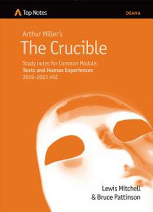 Top Notes:  Arthur Miller's the Crucible