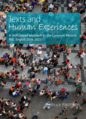 Texts and Human Experiences: A Skills Based Approach to the Common Module HSC English 2019-2023