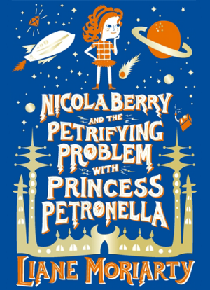 Nicola Berry:   1 - The Petrifying Problem with Princess Petronella