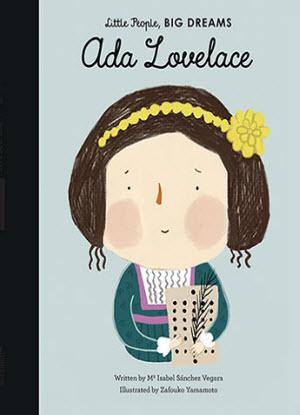 Little People, Big Dreams:  Ada Lovelace