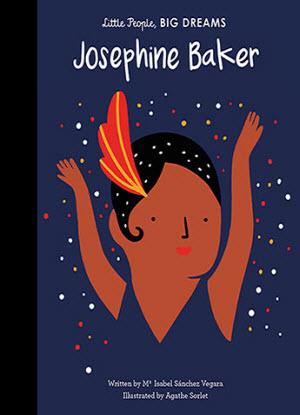 Little People, Big Dreams:  Josephine Baker