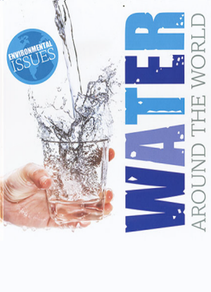 Environmental Issues: Water around the World