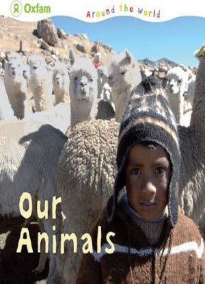 Oxfam around the World:  Our Animals