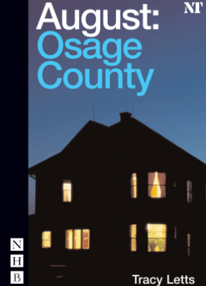 August:  Osage County  [The Play]