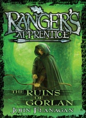 Ranger's Apprentice:  1 - The Ruins of Gorlan