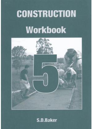 Construction:  5 - Workbook