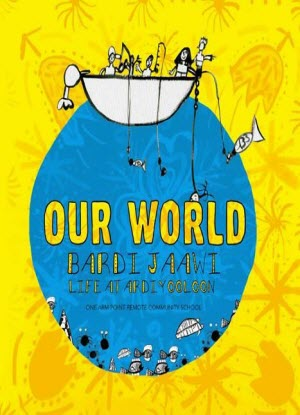 Our World:  Bardi-Jaawi Life at Ardiyooloon