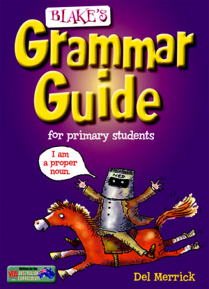 Blake's Grammar Guide : For Primary Students