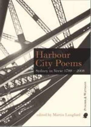 Harbour City Poems:  Sydney in Verse - 1788-2008