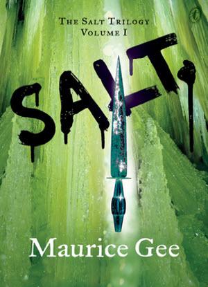 The Salt Trilogy:  1 - Salt
