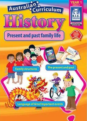 Australian Curriculum History:  Year 1 - Present and Past Family