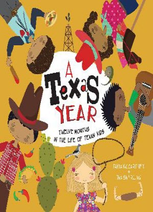 A Texas Year:  Twelve Months in the Life of Texan Kids