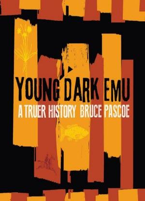 Young Dark Emu:  A Truer History