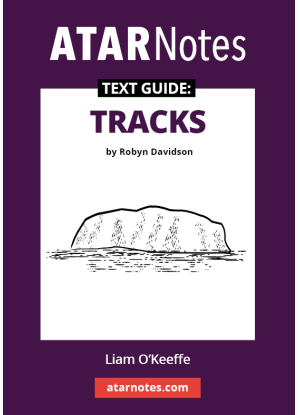 ATARNotes Text Guide:  Robyn Davidson's Tracks