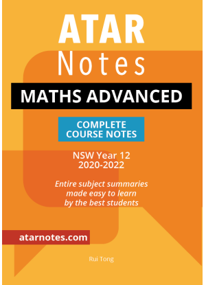 ATARNotes:  Mathematics Advanced - Complete Course Notes NSW Year 12 [2020-2022]