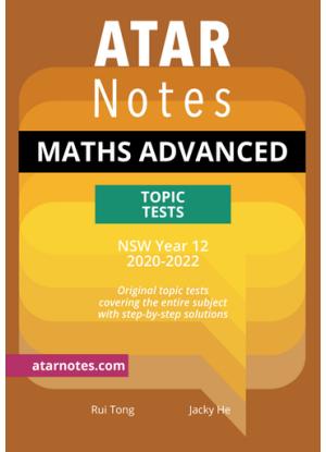 ATARNotes:  Mathematics Advanced - Topic Tests NSW Year 12 (2020-2022)