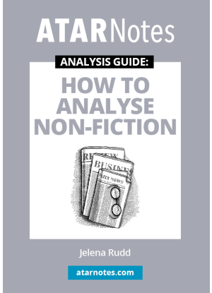 ATARNotes Analysis Guide: How to Analyse Non-Fiction