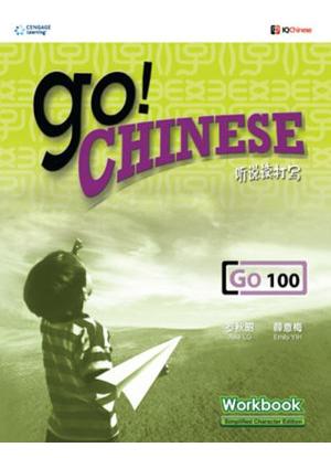 Go! Chinese:  Level 100 [Workbook]