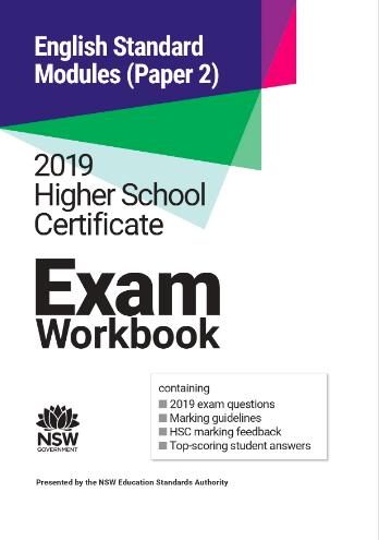 2019 HSC Exam Workbook:  English Standard Modules (Paper 2)