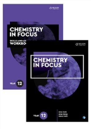 Chemistry in Focus:  Year 12 [Text + NelsonNet + Skills & Assessment Workbook]