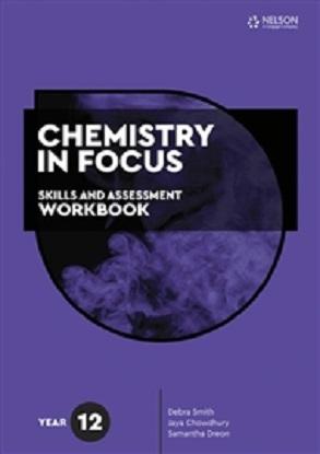 Chemistry in Focus:  Year 12 [Skills & Assessment Workbook]