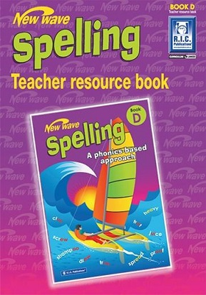 New Wave Spelling Teachers Guide Book D