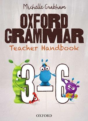 Oxford Grammar Teacher Handbook 3-6 2e