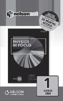 Physics in Focus:  Year 12 [NelsonNet Only]