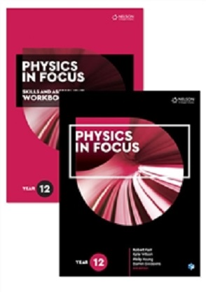 Physics in Focus:  Year 12 [Text + NelsonNet + Skills & Assessment Workbook]